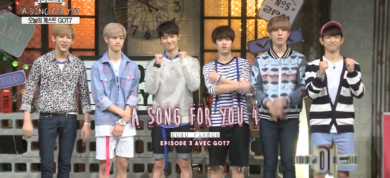a song for you got7 vostfr