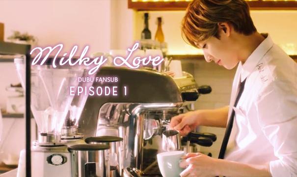 milky love episode 1 vostfr