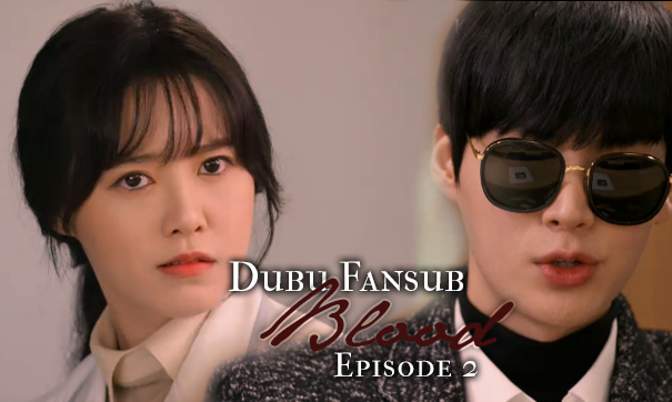 Blood episode 2 vostfr kdrama