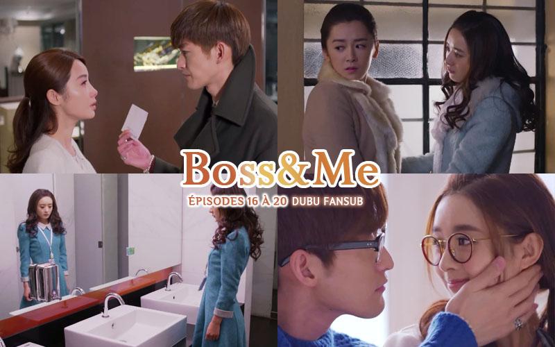 Boss & Me épisodes 16 à 20 vostfr