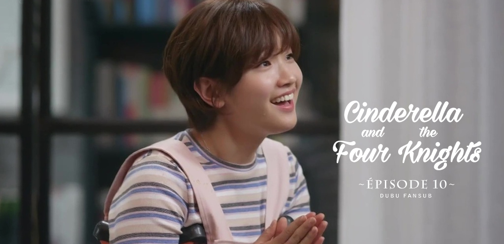 cinderella and the four knights episode 10 vostfr