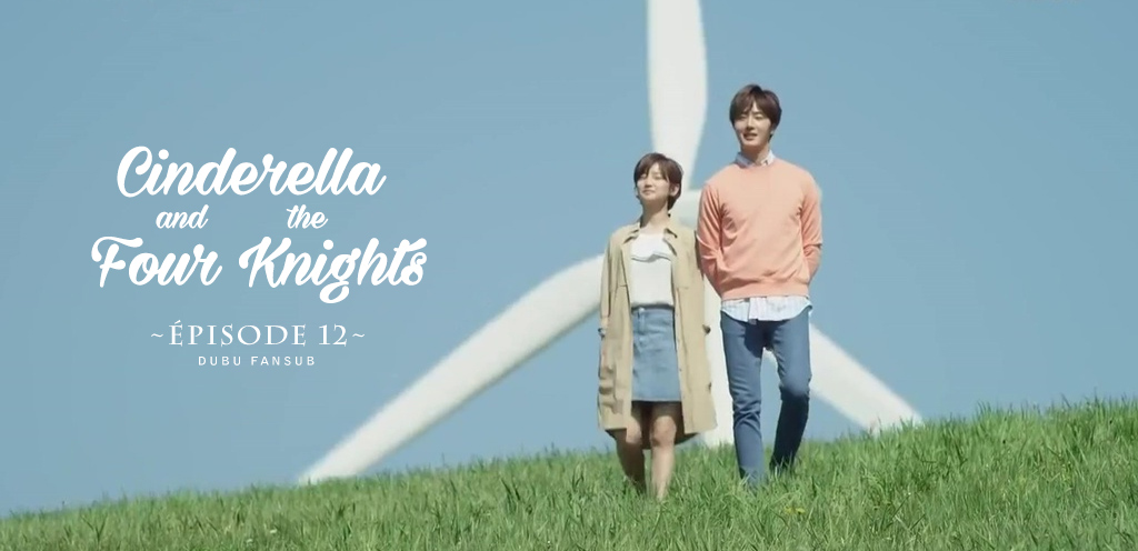 cinderella and the four knights épisode 12 vostfr