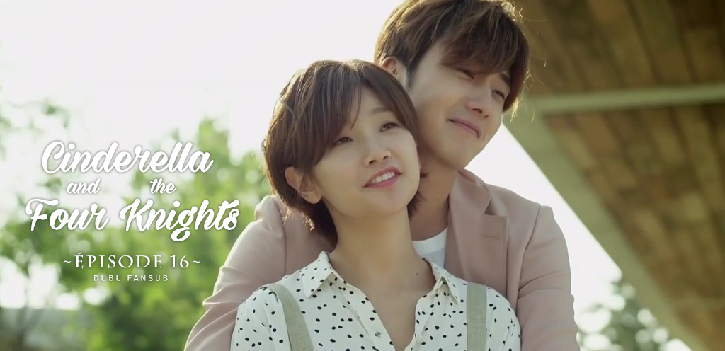 Cinderella And The Four Knights épisode 16 vostfr