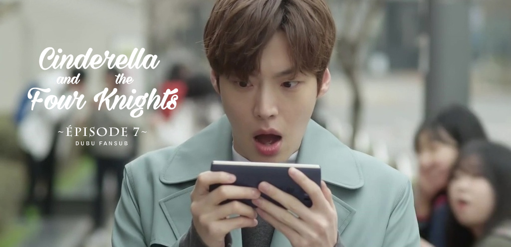 Cinderella And The Four Knights épisode 7 vostfr