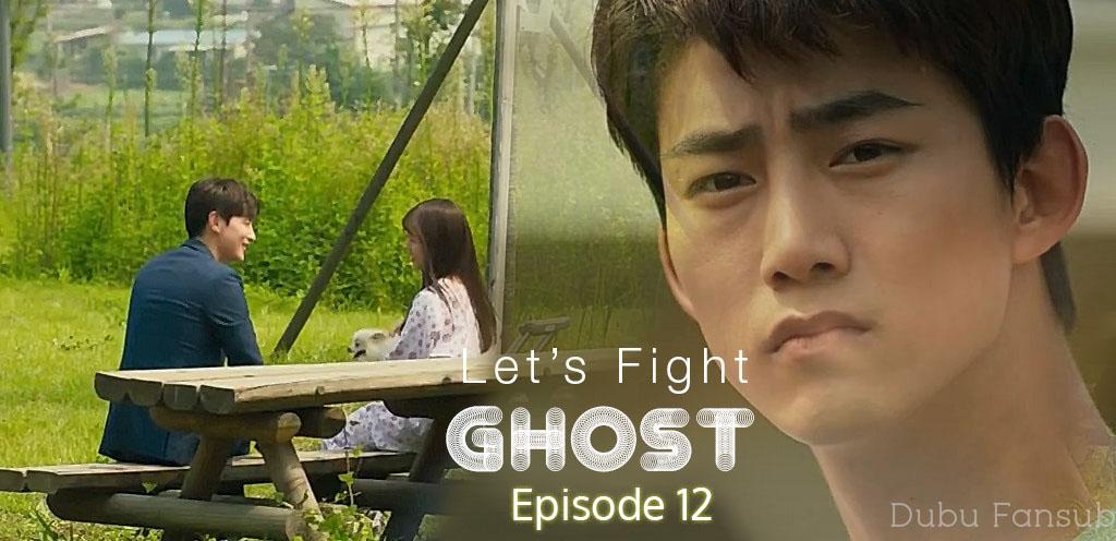 Let's Fight Ghost épisodes 12 & 13 vostfr