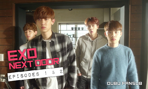 exo next door episodes 1 et 2 vostfr