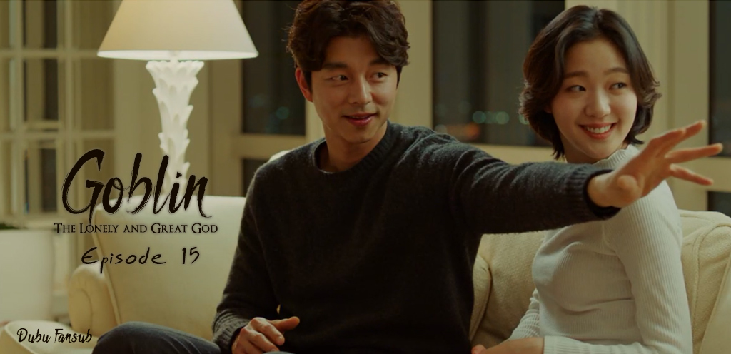 Goblin The Lonely And Great God épisodes 15 vostfr