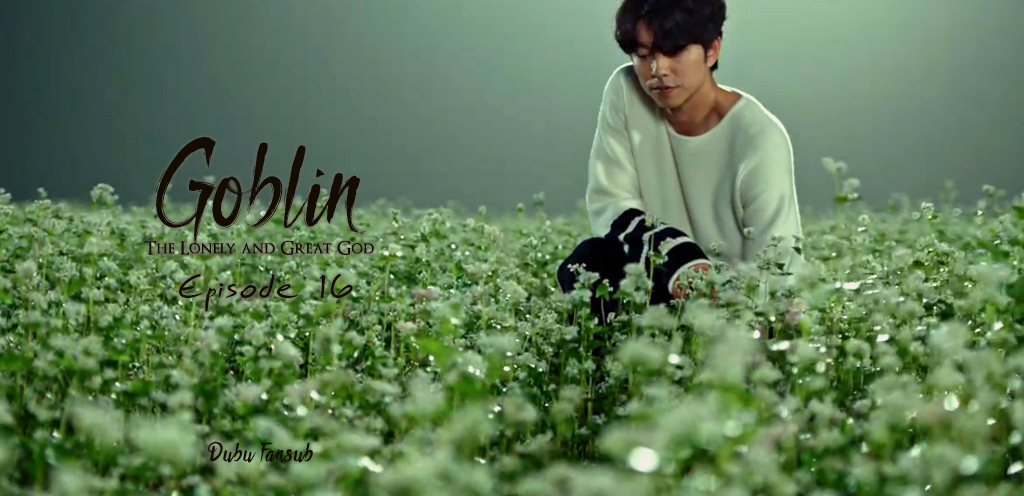 Goblin The Lonely And Great God épisodes 15 & 16 vostfr