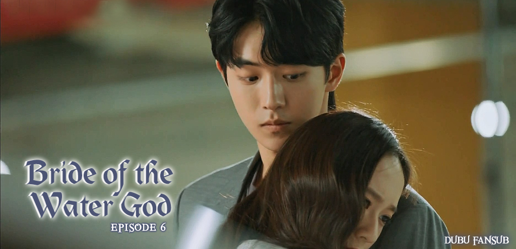 Bride Of The Water God épisodes 5 et 6 vostfr