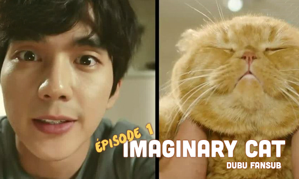 imaginary cat episode 1 vostfr