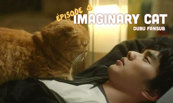 Imaginary Cat episode 4 vostfr