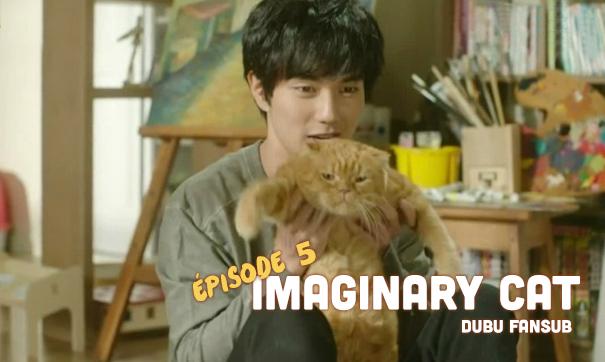 imaginary-cat-episode-5-vostfr