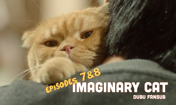 Imaginary Cat épisodes 7 et 8 vostfr + Someday, When I Recall This Love, I Will Surely Cry 4