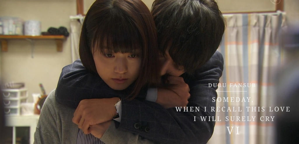 Someday When I Recall This Love I Will Surely Cry épisode 6 vostfr