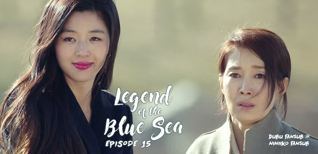 The Legend Of The Blue Sea épisode 15 vostfr