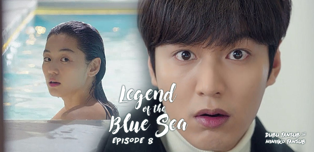 Legend Of The Blue Sea épisode 8 vostfr