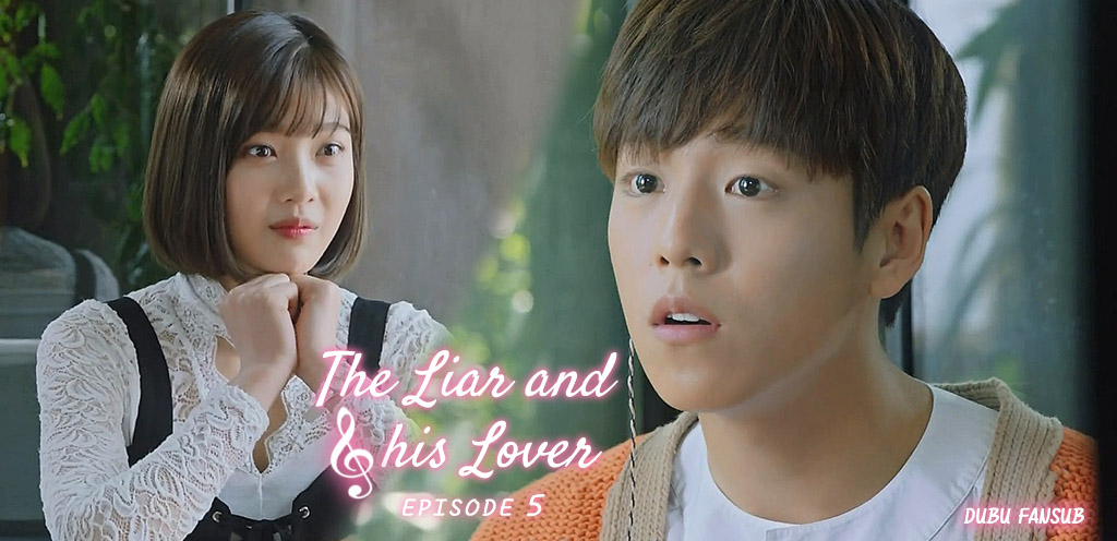 The Liar And His Lover épisode 5 vostfr