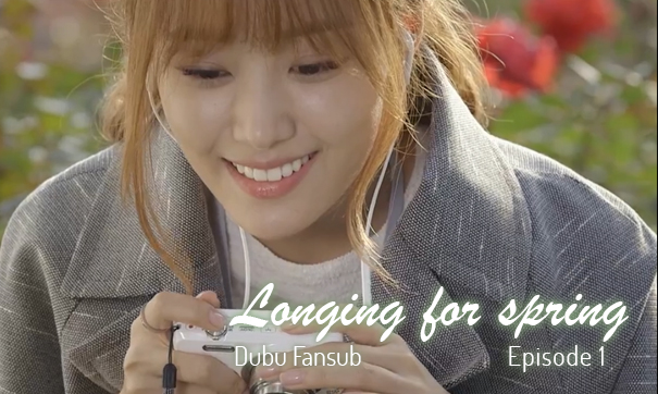 Longing for spring episode 1 vostfr