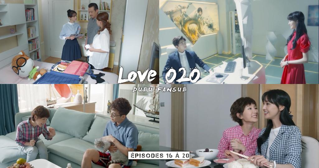 Love O2O épisodes 16 à 20 vostfr + recrutement