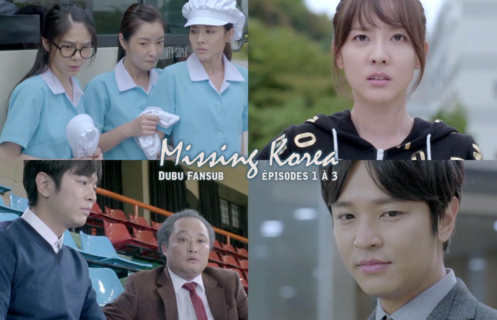 Missing Korea épisodes 1 à 3 vostfr