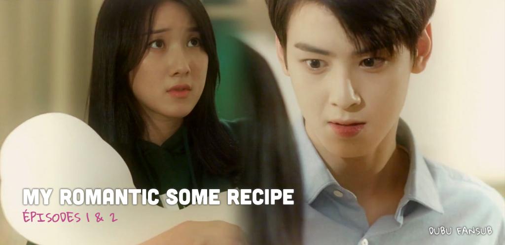 My Romantic Some Recipe épisodes 1 & 2 vostfr