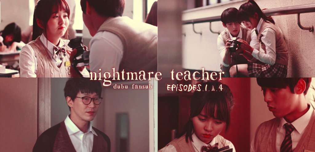 Nightmare Teacher épisodes 1 à 4 vostfr