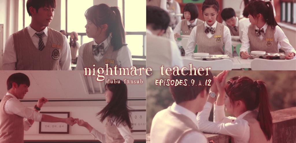 nightmare teacher episodes 9 à 12 vostfr