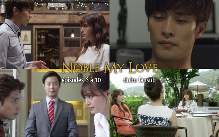 noble my love episodes 6 a 10 vostfr