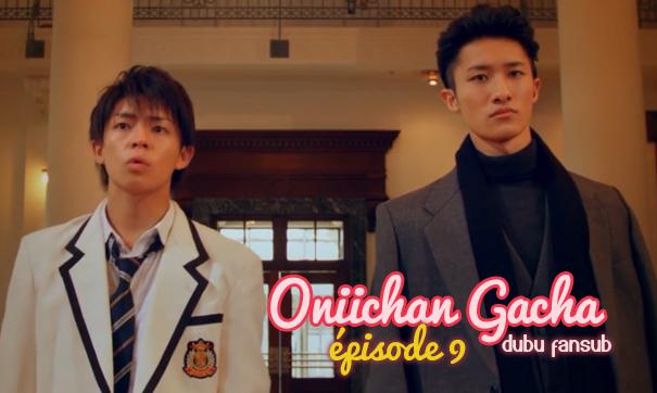 onii-chan gacha episode 9 vostfr