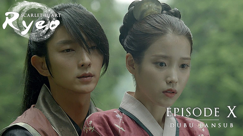 Moon Lovers : Scarlet Heart Ryeo épisode 10 vostfr