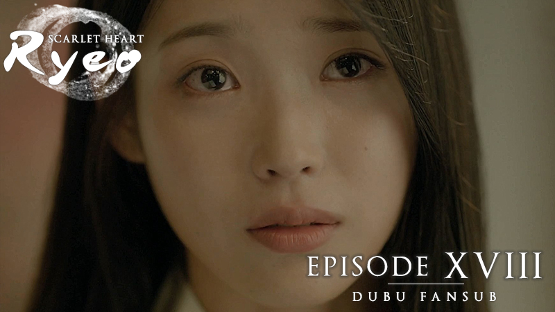 scarlet-heart-ryeo-episode-18-vostf