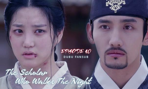 Scholar Who Walks The Night épisode 10 vostfr