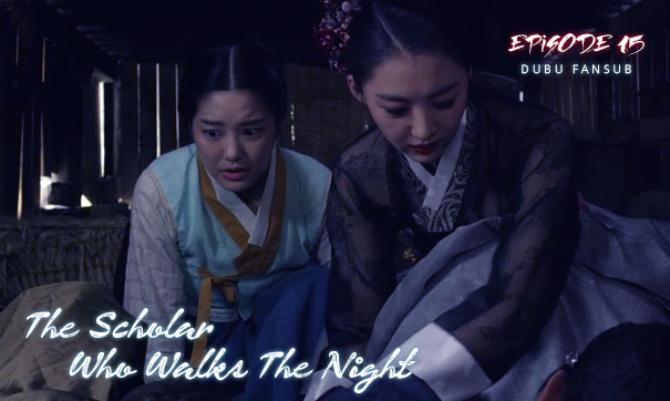 scholar-who-walks-the-night-episode-15-vostfr