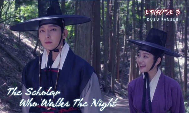 scholar who walks the night episode 3 vostfr