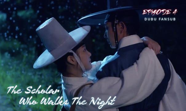 scholar who walks the night episode 4 vostfr