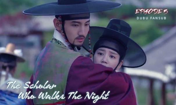 scholar who walks the night episode 5 vostfr