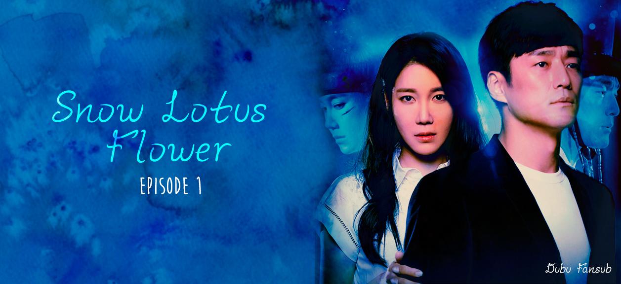 Snow Lotus Flower épisode 1 vostfr