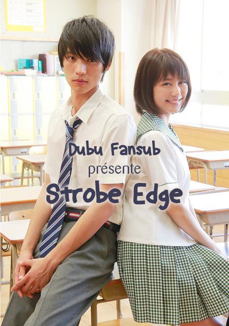Strobe Edge live action vostfr