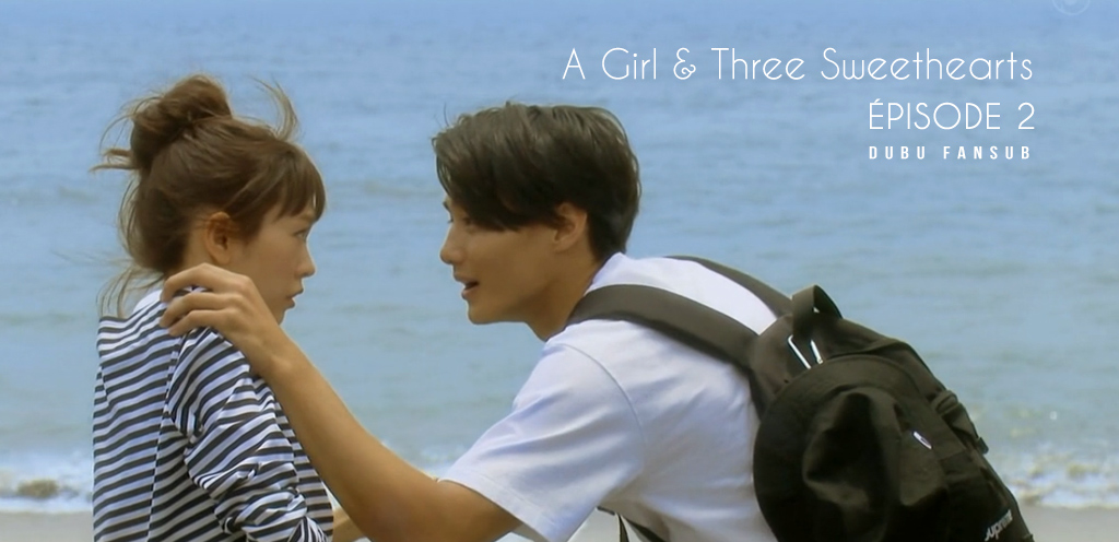 a girl and three sweethearts episode 2 vostfr