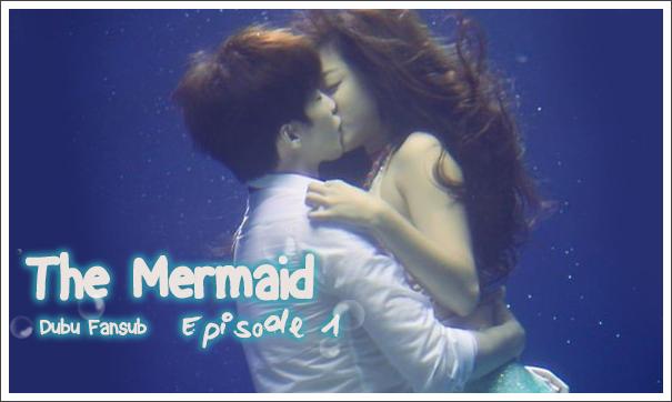 The Mermaid épisode 1 vostfr