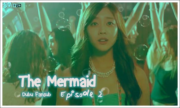 The Mermaid kdrama épisode 2 vostfr