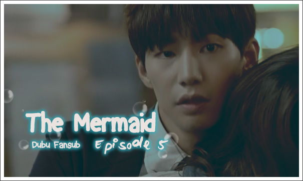The mermaid épisode 5 vosfr