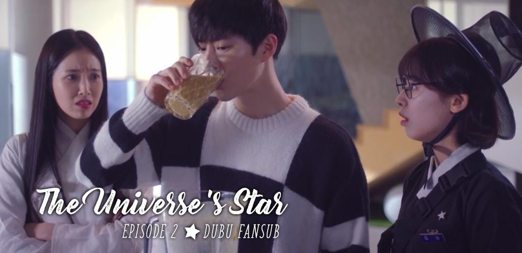 The Universe's Star épisode 2 vostfr