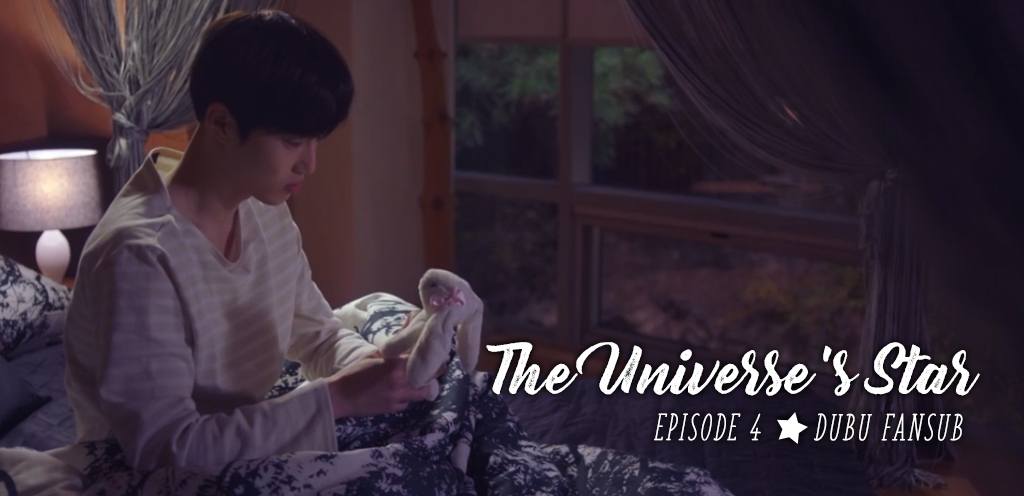 The Universe's Star épisode 4 vostfr