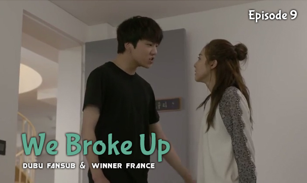 we-broke-up-episode-9-vostfr