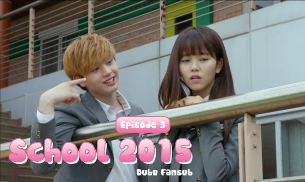 school 2015 episode 3 vostfr