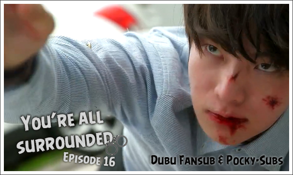 You're all surrounded 16 vostfr